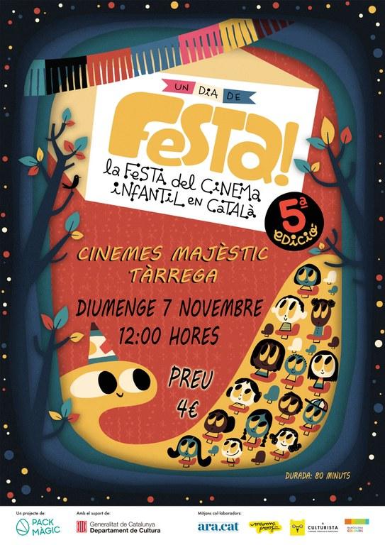 NOVA DATA! 4a edició d'UN DIA DE FESTA: Cinema familiar en català, música, teatre i activitats